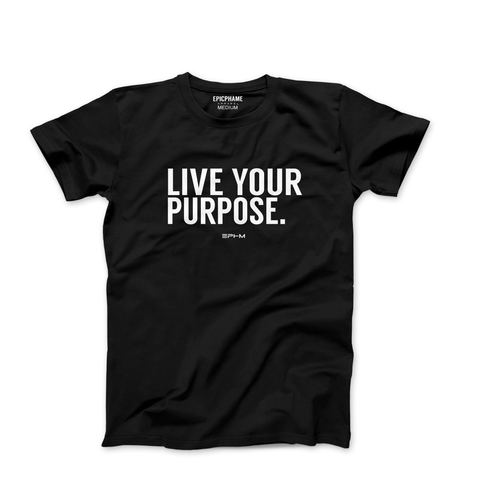LIVE YOUR PURPOSE Tee