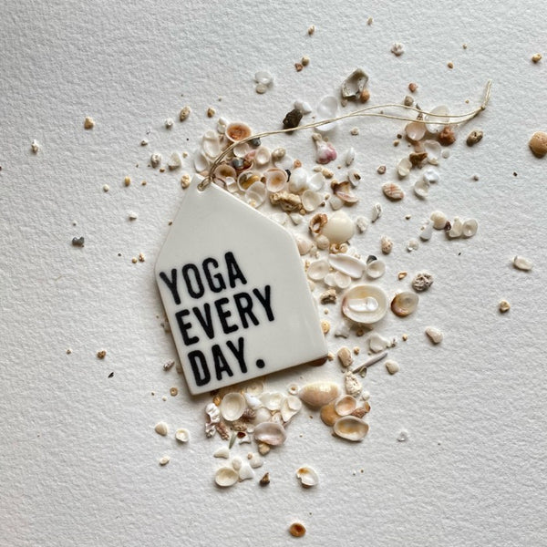 Yoga Every Day Porcelain Tag