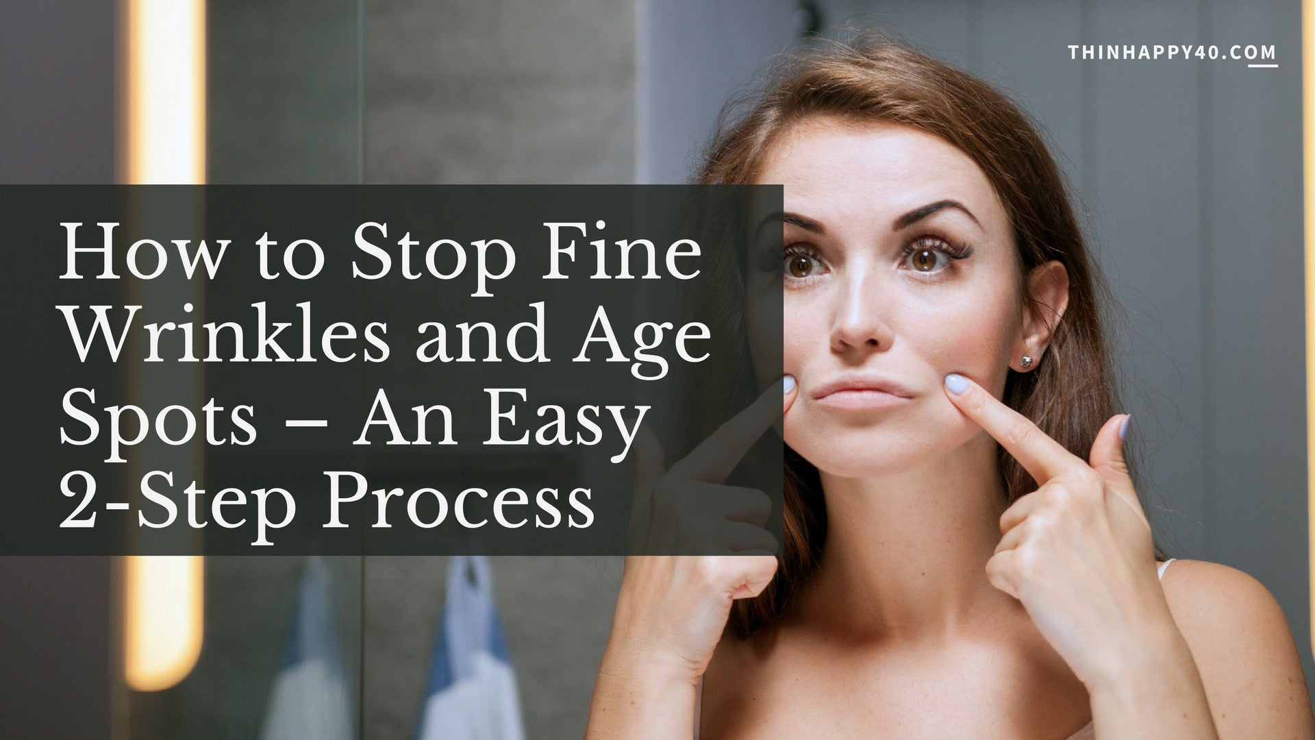 stop-fine-wrinkles-and-age-spots