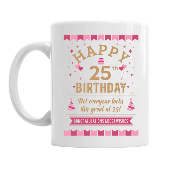 25th Birthday,  Coffee Mug, 1993 Birthday, 25th Birthday Gift, 25th Birthday Idea