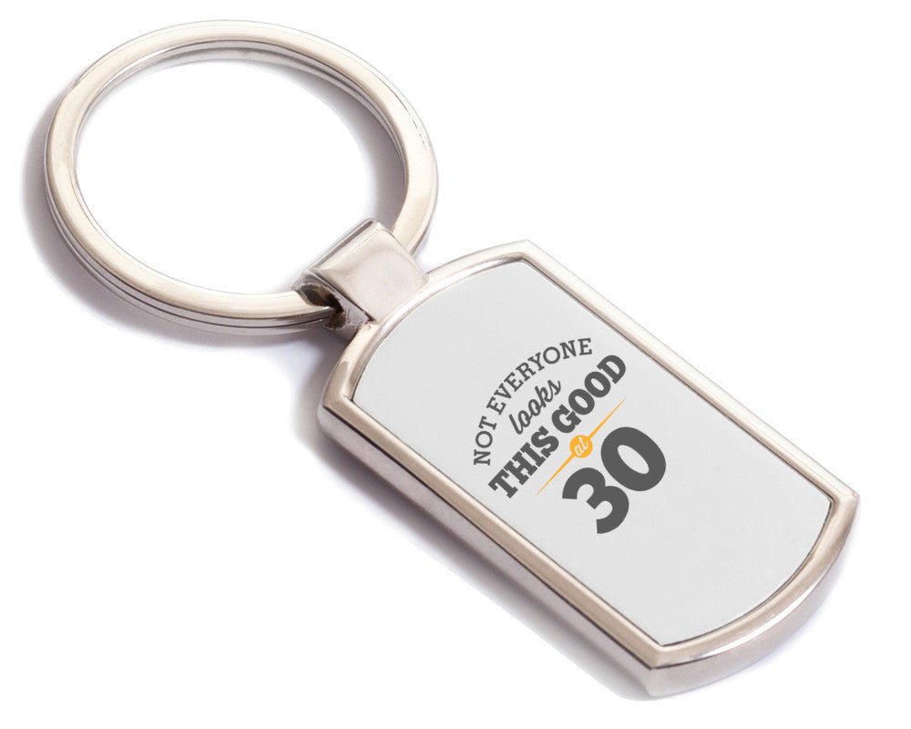 Not everyone looks this good at 30, Birthday Gift, 30th birthday gift, Keyring, Birthday Gift Ideas, Party Gift, Present