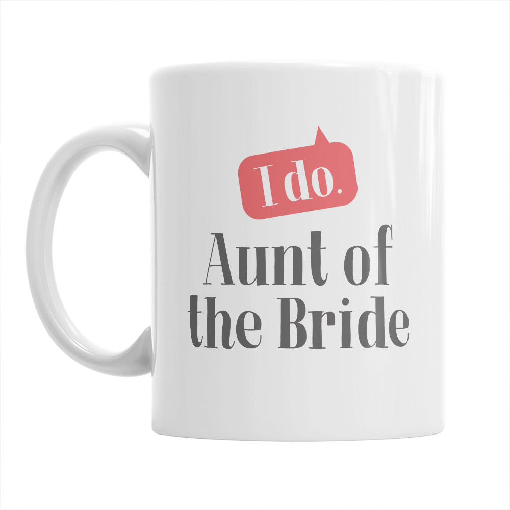 Aunt of The Bride, Wedding Mugs, Brides Aunt, Brides Aunt Gift, Brides Aunt, Aunt of the Bride, Brides Aunt Gift, Wedding Gift Ideas