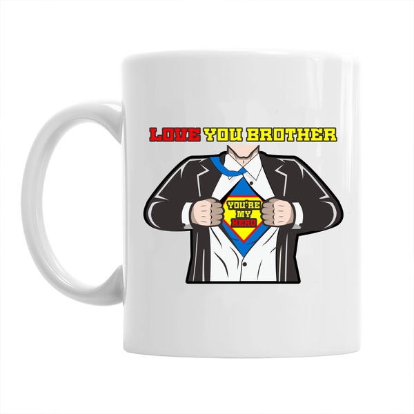 Brother Novelty Gift Mug, I Love You, Superman Style Funny Birthday Gift