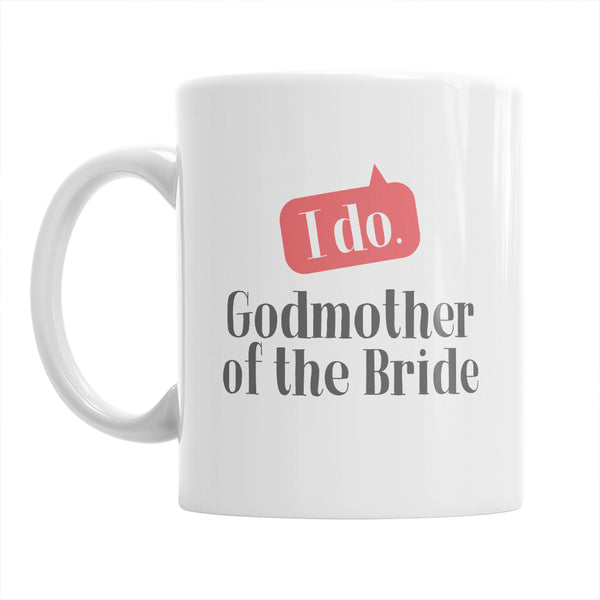 Godmother of The Bride, Wedding Mugs, Brides Godmother, Brides Godmother Gift, Brides Godmother, Godmother of The Bride, Wedding Gift Ideas