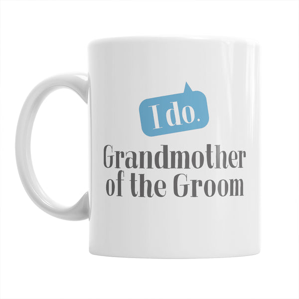 Grandmother of The Groom, Wedding Mugs, Grooms Grandmother, Grooms Grandmother Gift, Grandmother, Grandmother of The Groom,  Wedding Ideas