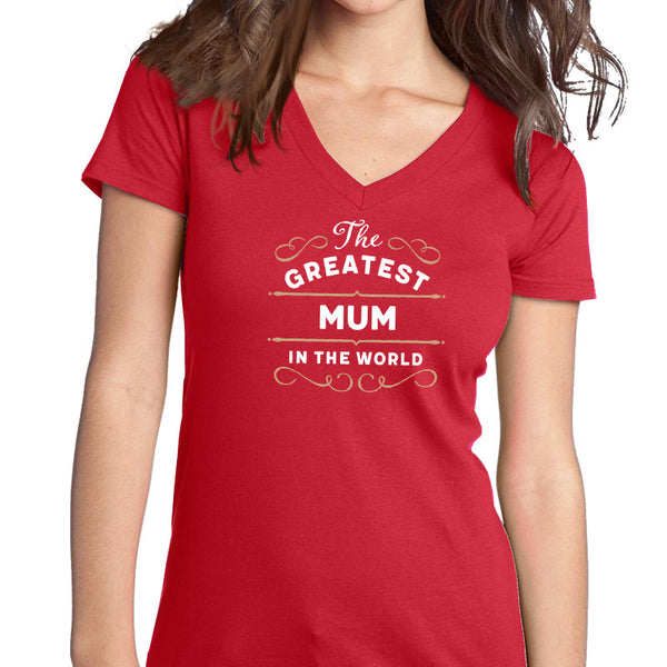 Greatest Mum, Mum Shirt, Birthday Gifts! Mum Gift, Mum T-Shirt, Mum Birthday Gift, Mum Present, Mum!