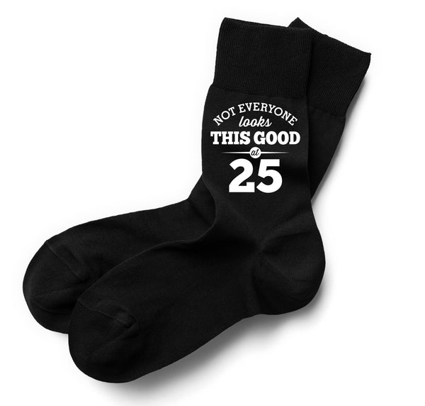 Not Everyone Looks This Good at 25 Black Sock, Mens 25th Birthday Gift, 25th Present, Gift Idea, Boys, Mens, Dad, Him, 1992 Men 25 Black Sock, Mens Socks