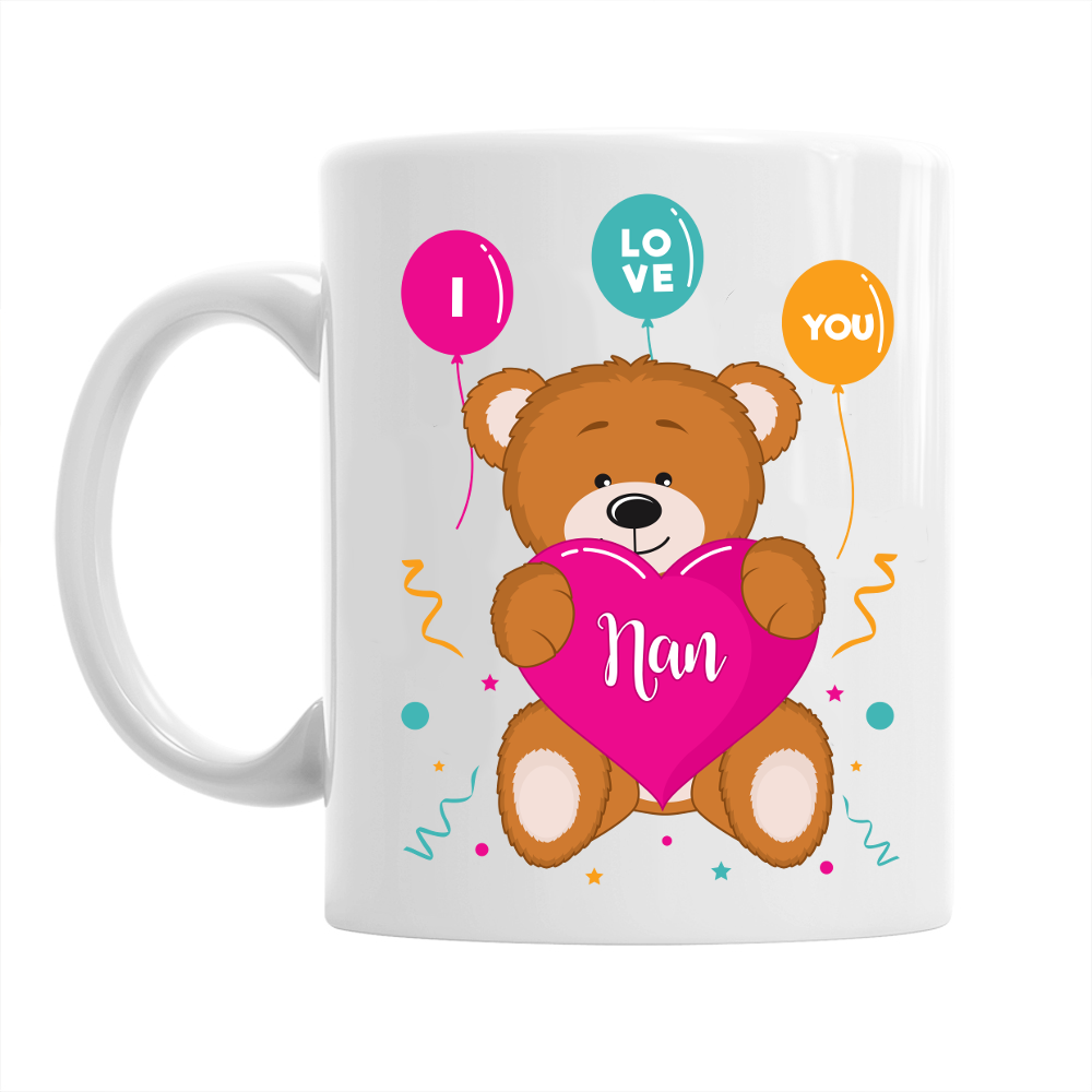 Nan Gift Mug Birthday For I Love You Design Invent Print
