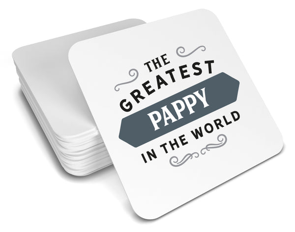 Pappy Gift, Greatest Pappy, Pappy Coaster, Birthday Gift For Pappy! Pappy Present, Pappy Birthday Gift, Gift For Pappy!
