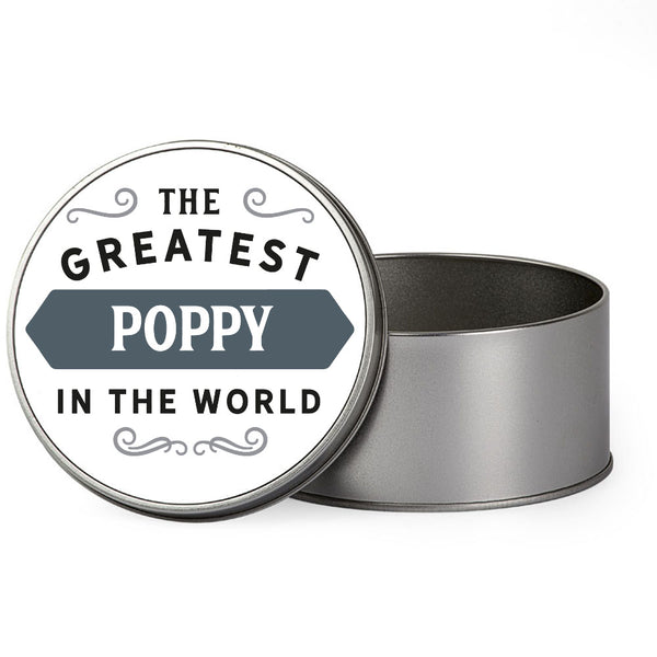 Poppy Gift, Greatest Poppy, Perfect Poppy Christmas Present or Birthday Tin