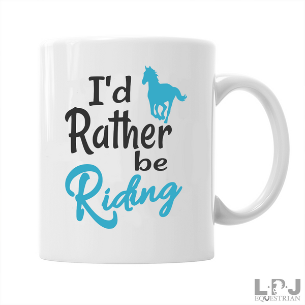 I'd Rather Be Riding Horse, Mug