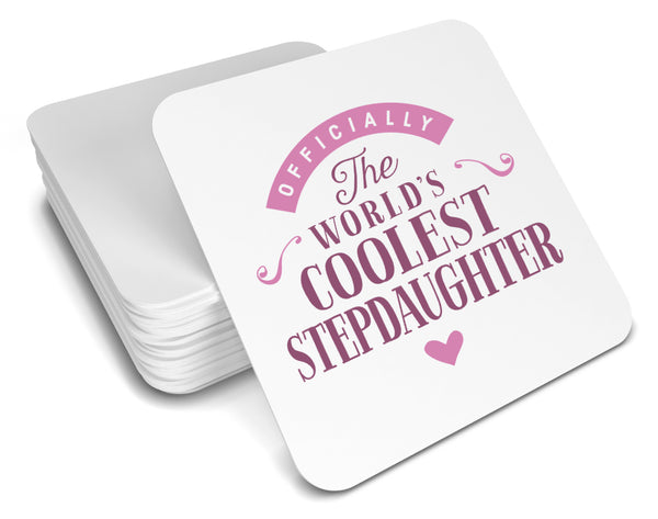 Stepdaughter Gift, Cool Stepdaughter, Stepdaughter Coaster, Birthday Gift For Stepdaughter! Stepdaughter Present, Stepdaughter Birthday Gift, Gift For Stepdaughter!