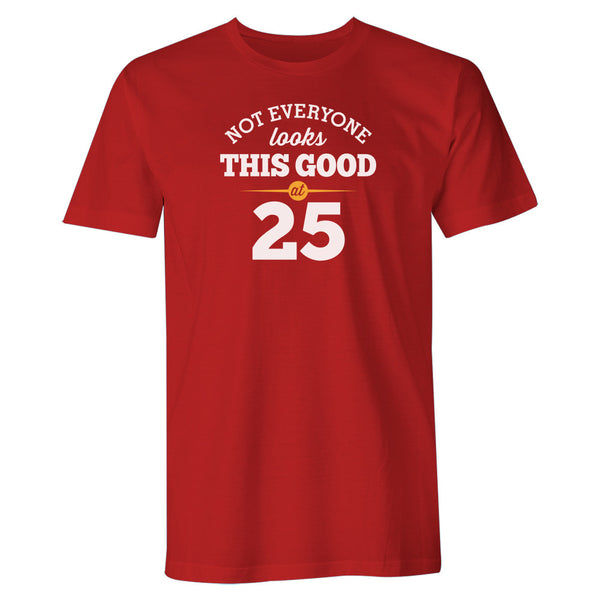 Men's 25th Birthday T Shirt Gift - Looking Good