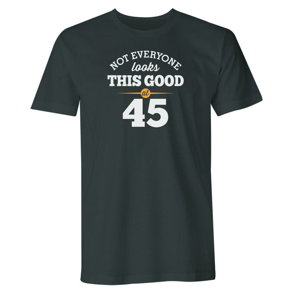 Men's 45th Birthday T Shirt Gift – Still Looking Good