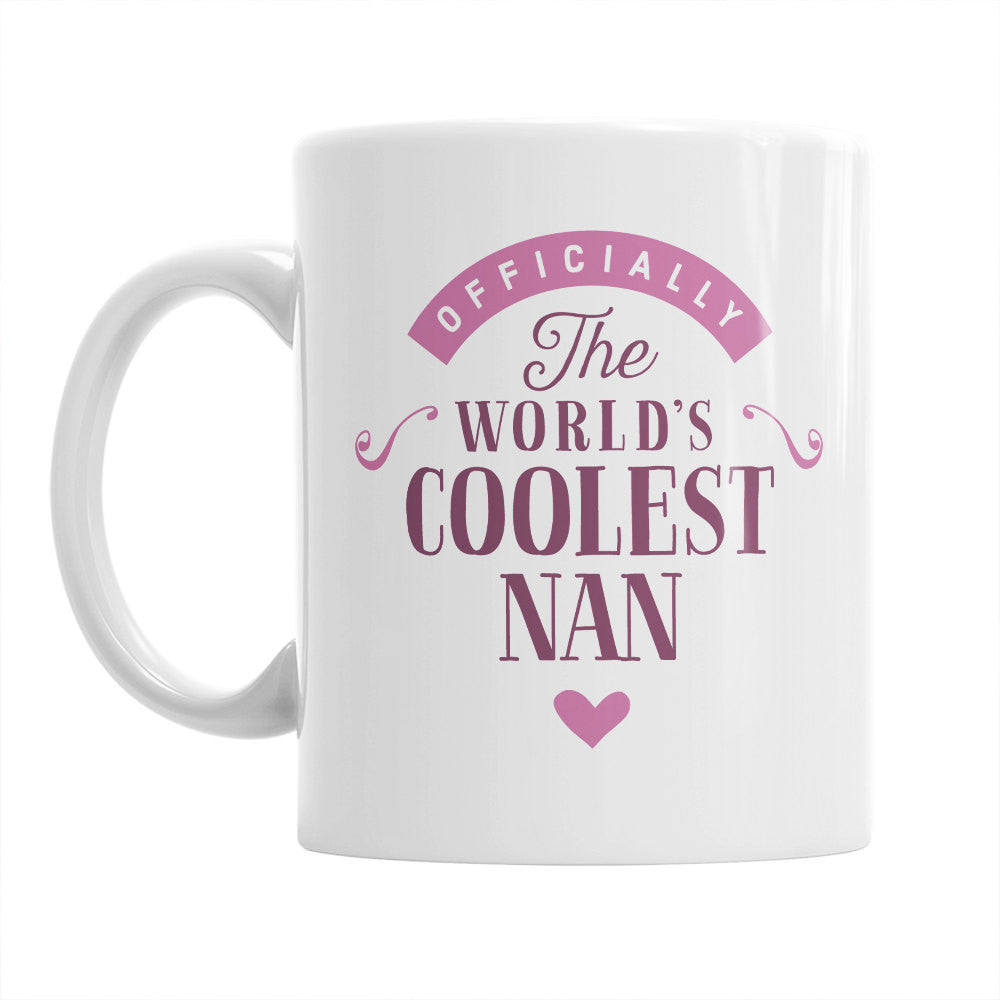 Nan Gift, Cool Nan, Nan Mug, Birthday Gift For Nan! Nan, Nan Present, Nan Birthday Gift, Gift Nan! Awesome Nan, Love Nan