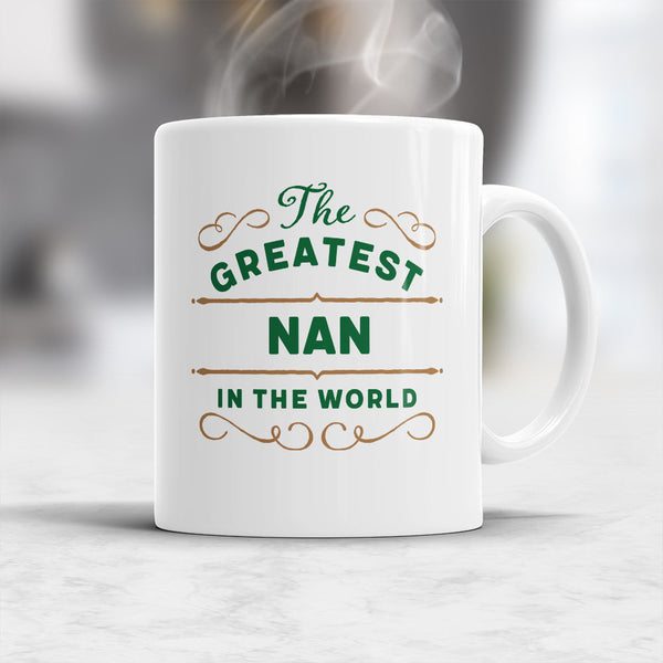 Nan Gift, Nan Mug, Greatest Nan, Birthday Gift For Nan! Nan, Nan Present, Nan Birthday Gift, Gift Nan! Awesome Nan, Love Nan