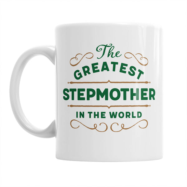 Stepmother Gift, Stepmother Mug, Greatest Stepmother, Birthday Gift For Stepmother! Stepmother, Stepmother Present, Stepmother Birthday Gift
