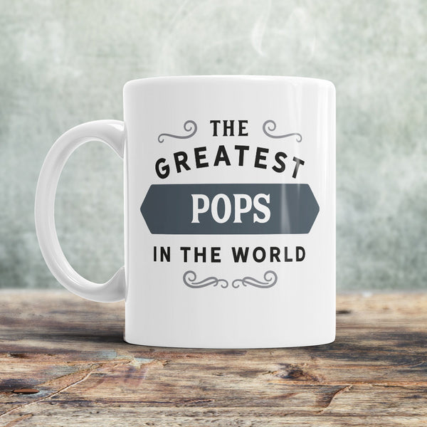 Pops Mug, Birthday Gift For Pops! Pops Gift. Greatest Pops, Pops, Pops Present, Pops Birthday Gift, Gift For Pops!