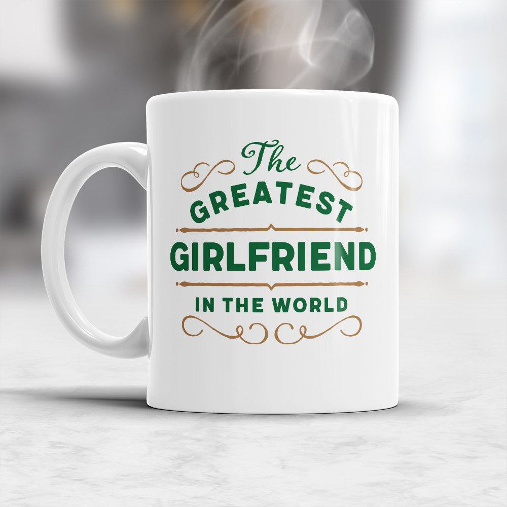 Greatest Girlfriend Gift Mug Birthday Fo Design Invent Print
