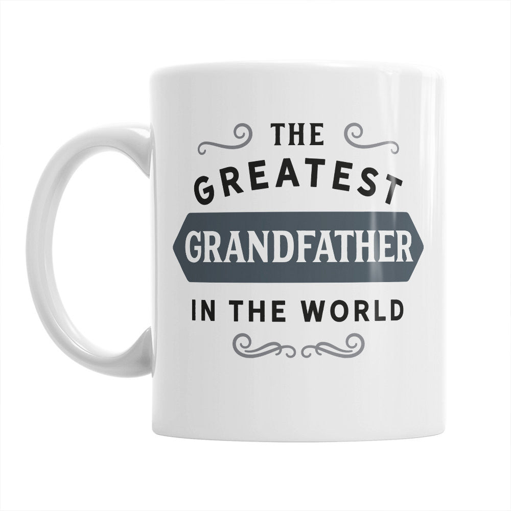 Grandfather Gift, Birthday Gift For Grandfather! Greatest Grandfather, Grandfather Mug, Present, Birthday Gift, Gift For Grandfather!