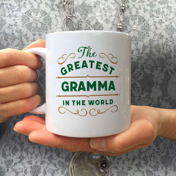 Greatest Gramma, Gramma Mug, Birthday Gift For Gramma! Gramma Gift, Gramma Present, Gramma Birthday Gift, Gift For Gramma! Awesome Gramma