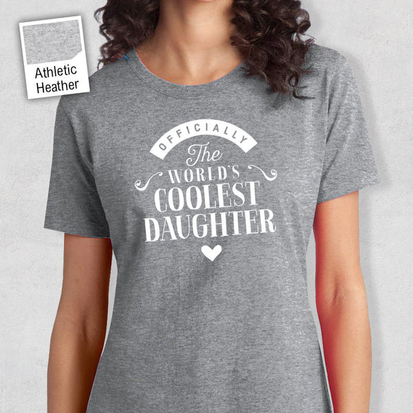 Cool Daughter, Daughter Gift, Daughter T-shirt, World's Coolest Daughter Shirt, Birthday Gift For Daughter, Daughter T-Shirt
