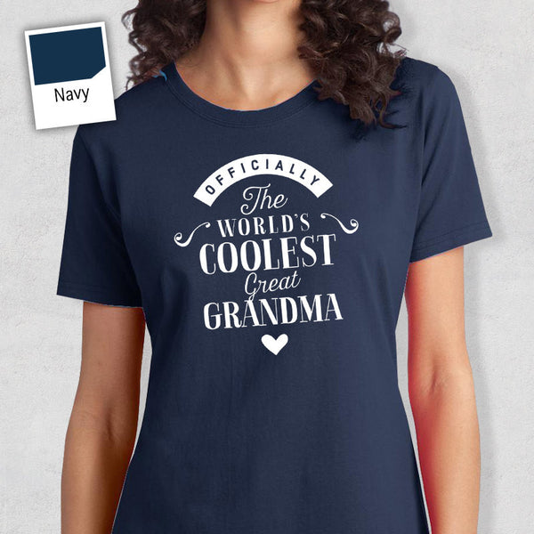 Cool Great Grandma, Great Grandma Gift, Great Grandma T-shirt, World's Coolest Great Grandma Shirt, Birthday Gift For Great Grandma