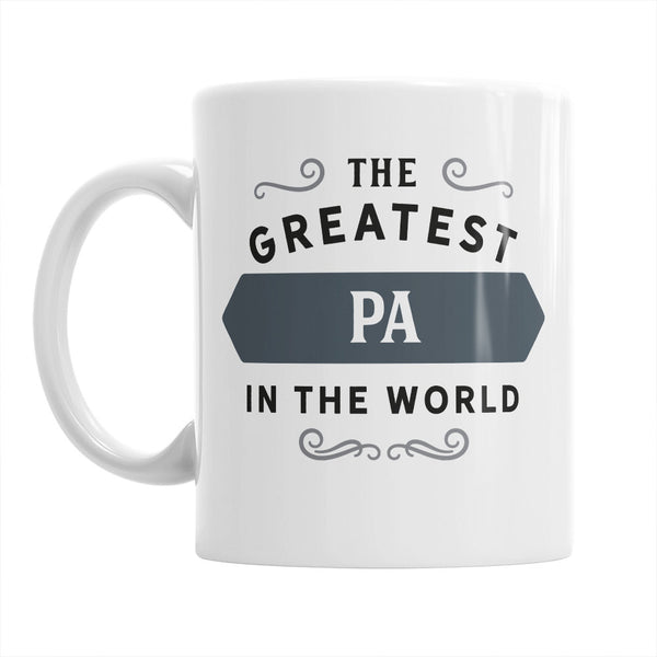 Pa Gift, Pa Mug, Greatest Pa, Birthday Gift For Pa! Pa, Pa Present, Pa Birthday Gift, Gift For Pa! Present For Pa, Awesome Pa, Love Pa