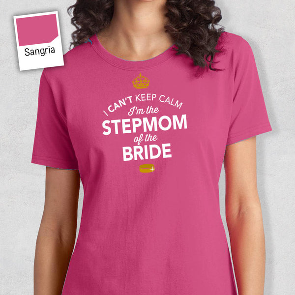 Stepmother of The Bride, Mother of the Bride, Personalized Brides Stepmother Shirt, Wedding Shirt, Engagement, Funny Wedding Shirt!