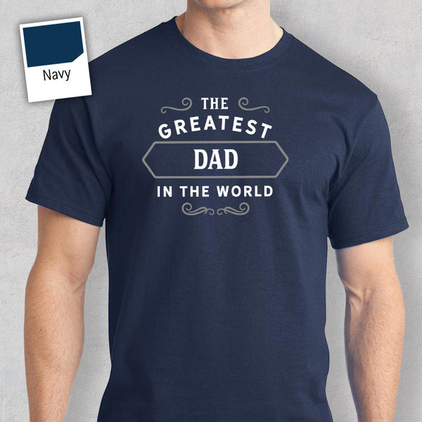 Men's Dad T Shirt Gift – Greatest – Navy