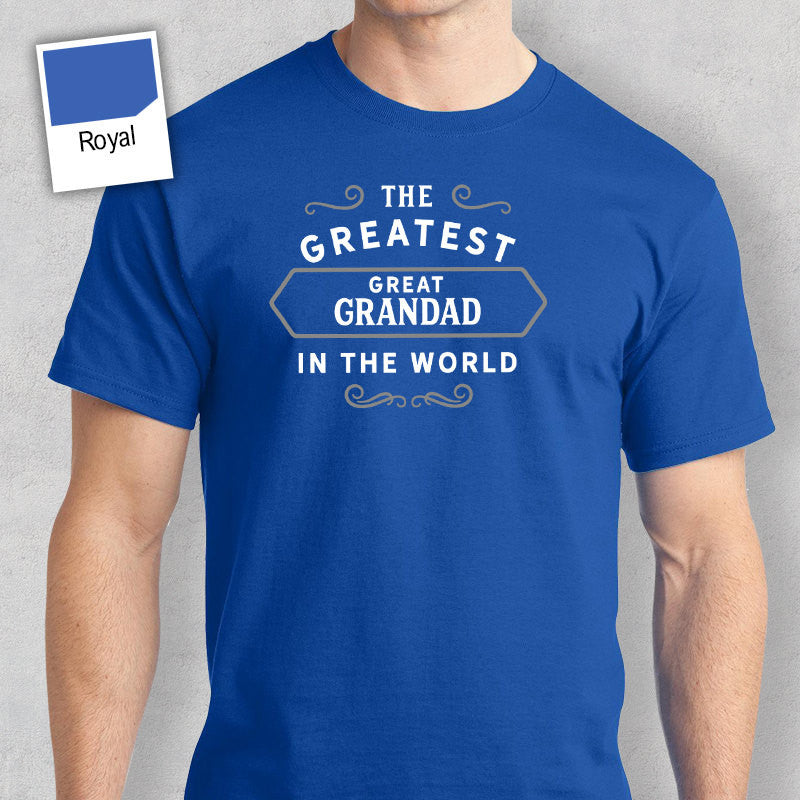 Greatest GreatGrandad in the World, GreatGrandad tee, GreatGrandad Gift, GreatGrandad Tshirt, GreatGrandad T shirt, Birthday Gift, Present