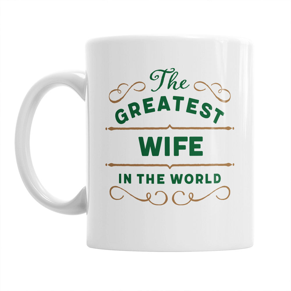 Wife Gift, Wife Mug, Greatest Wife, Birthday Gift For Wife! Wife, Wife Present, Wife Birthday Gift