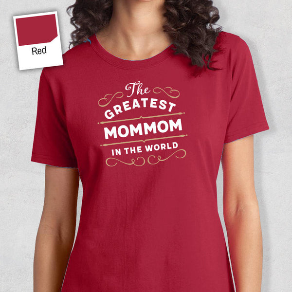 Greatest Mommom, Mommom Gift, Mommom T-shirt, World's Greatest Mommom Shirt, Gift For Mommom, Mommom T Shirt
