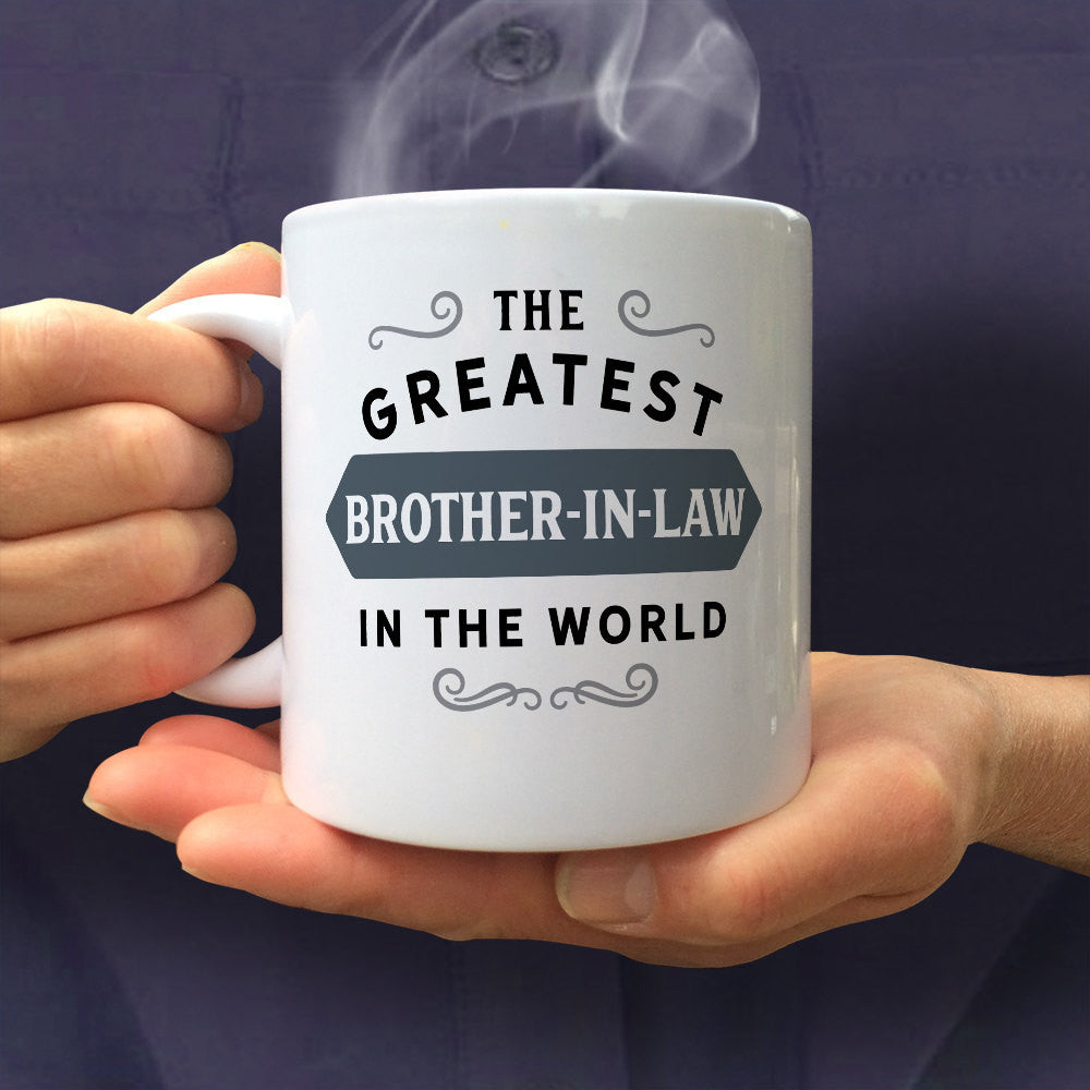 Greatest Brother In Law Mug BIL Birthday Gift For