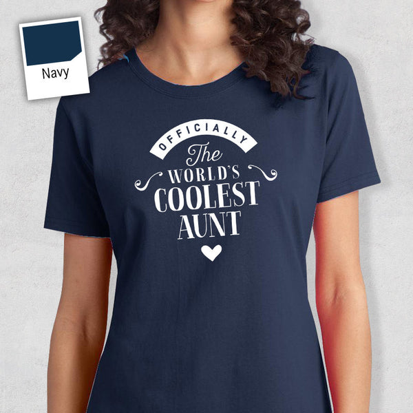 Cool Aunt, Aunt Gift, Aunt T-shirt, World's Coolest Aunt Shirt, Birthday Gift For Aunt, Aunt T-Shirt For An Awesome Aunt!