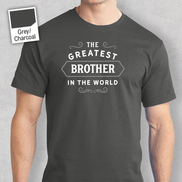 Men's Brother T Shirt Gift – Greatest – Grey