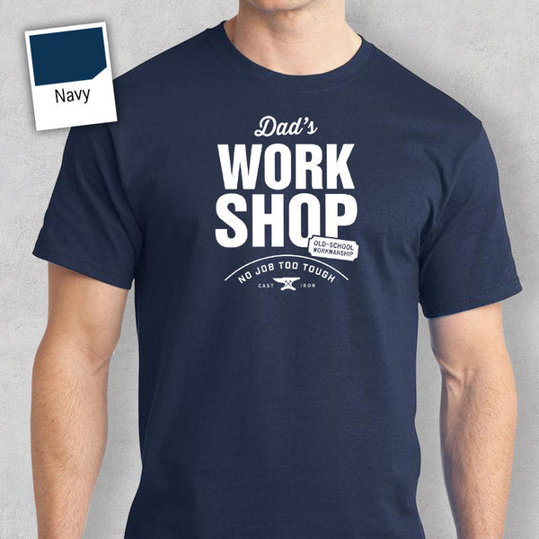 Dad's Work Shop T-shirt, Personalized Dad Gift. Tee Birthday Gift For Dad! Dad Gift, Dad Shirt! New Dad Gift