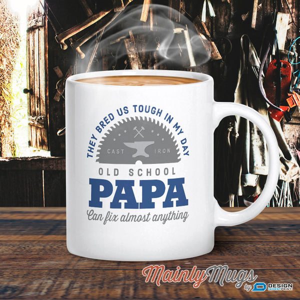 Papa Mug, Birthday Gift For Papa! Old School Papa, Papa Gift. Papa, Papa Present, Papa Birthday Gift, Gift For Papa!
