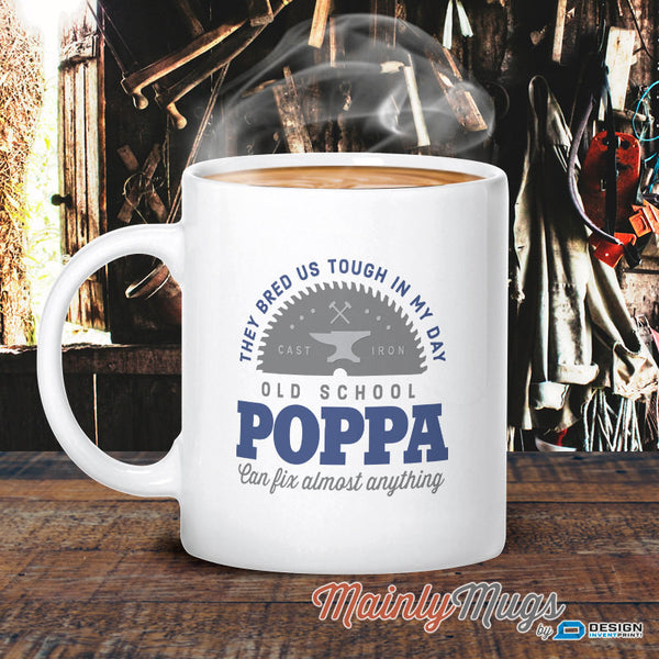 Poppa Gift, Poppa Mug, Birthday Gift For Poppa! Old School, Poppa, Poppa Birthday Gift, Gift For Poppa! Present For Poppa On Fathers Day
