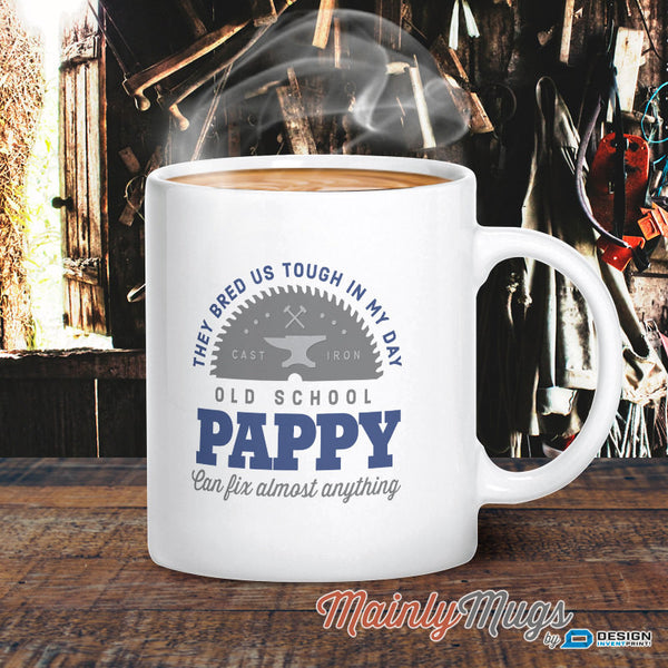 Pappy Gift, Pappy Mug, Birthday Gift For Pappy! Old School, Pappy, Pappy Birthday Gift, Gift For Pappy! Present For Pappy On Fathers Day