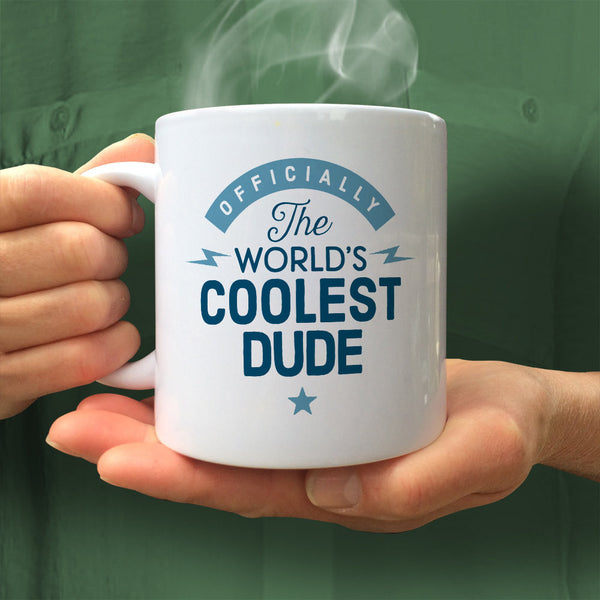 Dude Gift, Dude Mug, Cool Dude, Birthday Gift For Dude! World's Coolest Dude, Dude Present, Gift For Dude! Love Dude, Awesome Dude
