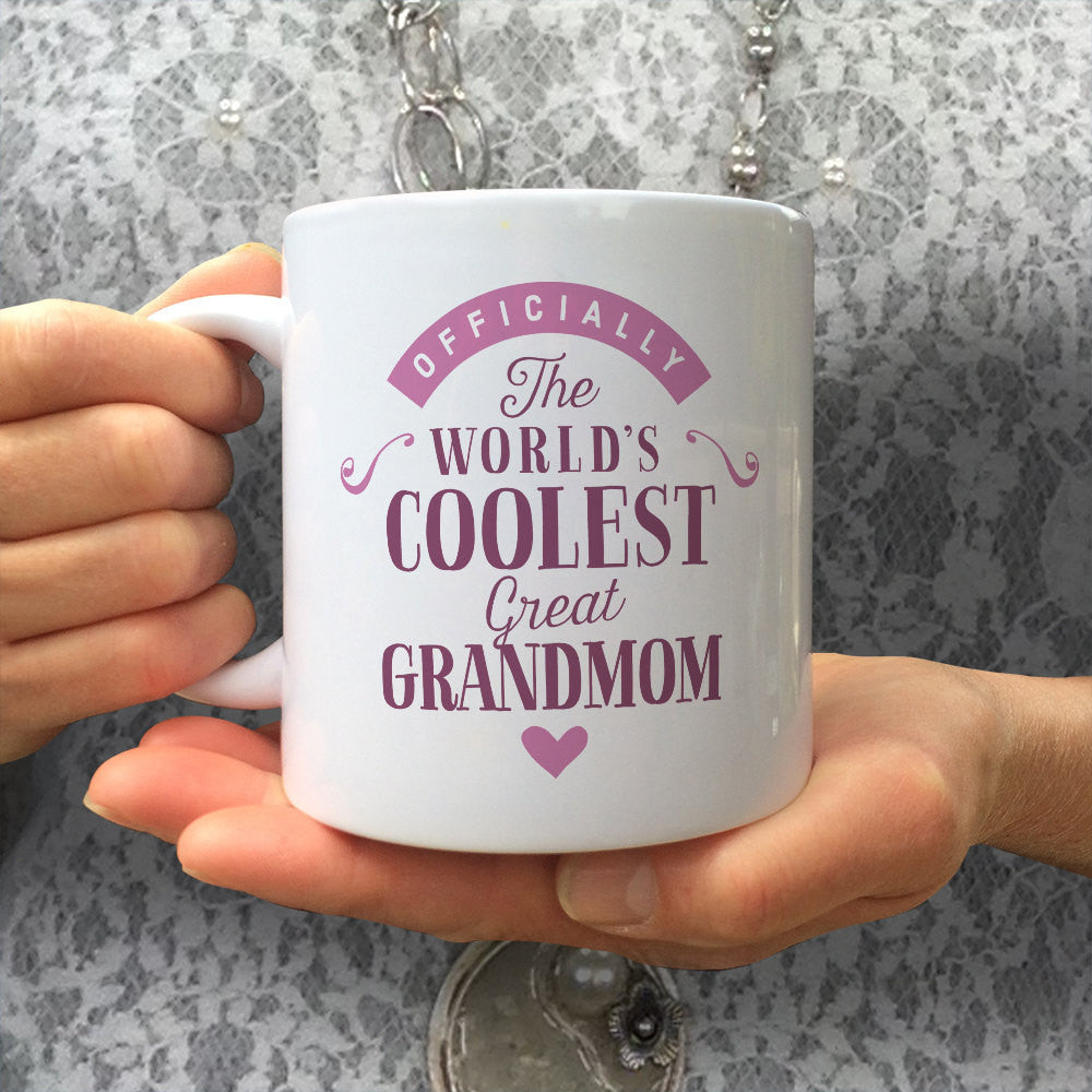 Cool Great Grandmom, Great Grandmom Gift, Great Grandmom Mug, Birthday Gift For Great Grandmom! Great Grandmom, Great Grandmom Present