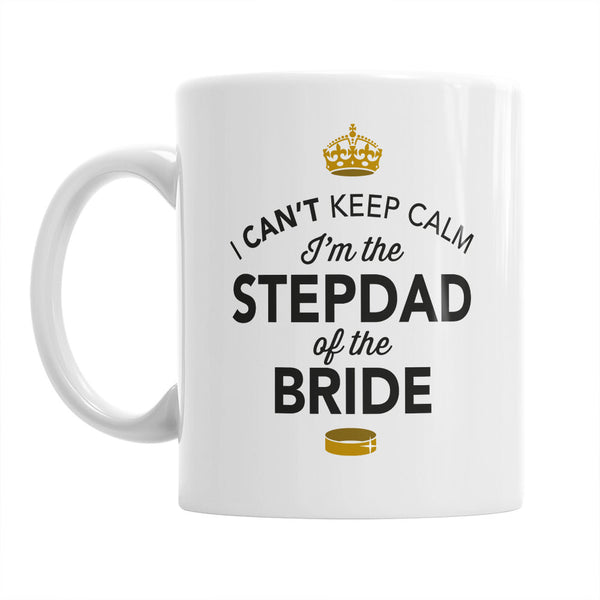 Stepdad of The Bride, Step Dad Wedding Mug, Brides Stepdad, Brides Stepdad Gift, Stepdad, Brides Stepdad, Stepdad of the Bride