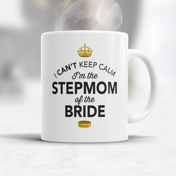 Stepmom of The Bride, Step Mom Wedding Mug, Brides Stepmom, Brides Stepmom Gift, Stepmom, Brides Stepmom, Stepmom of the Bride