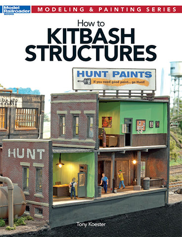 "Model Railroader Books - Modeling & Painting Series ""How to Kitbash Structures"" #12472"