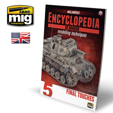 AMMO of MiG ENCYCLOPEDIA OF ARMOUR VOL. 5 - FINAL TOUCHES - AMIG6154