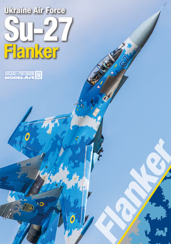 Model Art Photobook Number 3 Ukraine Air Force Su-27 Flanker - MDP-003