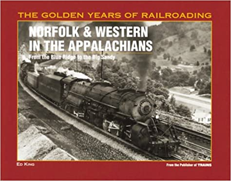 "The Golden Years of Railroading ""Norfolk & Western in the Appalachians"" #01083"