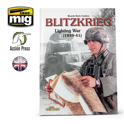Euromodelismo Acción Press BLITZKRIEG LIGHTING WAR 1939-41 Uniforms - Hard Cover