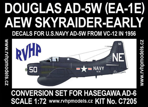 RVHP Models 1/72 Douglas AD-5W EA-1E AEW Skyraider EARLY conv. for HSG